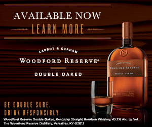 Woodford Reserve Bourbon. Please drink responsibly.