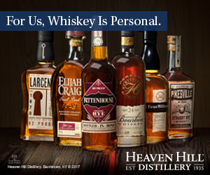 Heaven Hill Distillery. For us, Whiskey is personal.