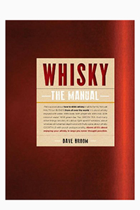 "The cover of ""Whisky: The Manual"" by Dave Broom. Image courtesy Octopus Books."