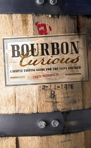 """Bourbon Curious"" by Fred Minnick. Image courtesy Zenith Press."