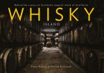Whisky Island by Fiona Rintoul and Konrad Borkowski. Image courtesy Freight Books.