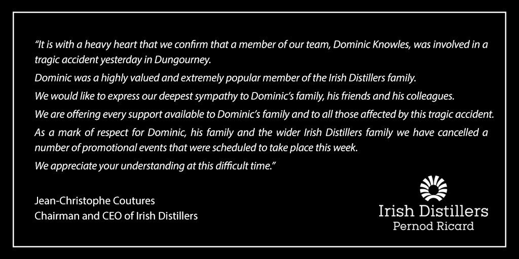 A statement from Irish Distillers Chairman and CEO Jean-Christophe Coutures on the Dungourney accident. Image courtesy Irish Distillers.