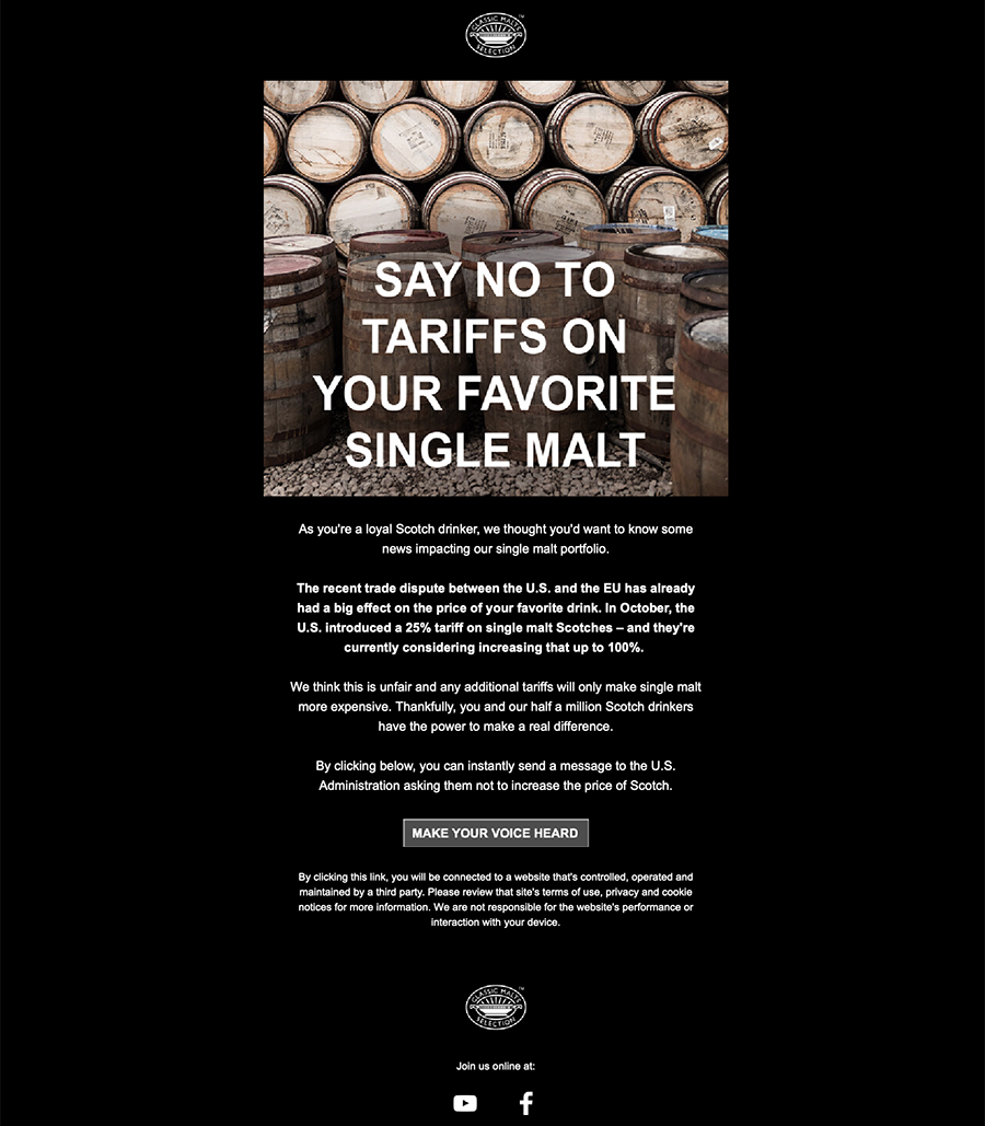 "An email from Diageo to members of the ""Friends of the Classic Malts"" urging them to speak out against the U.S. single malt whisky tariff."