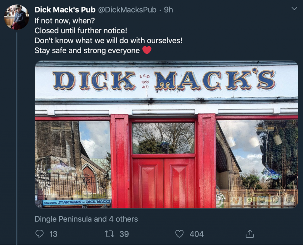 A Tweet from Dick Mack's Pub in Dingle, Ireland announcing its temporary closing because of the coronavirus pandemic. Image courtesy Twitter.