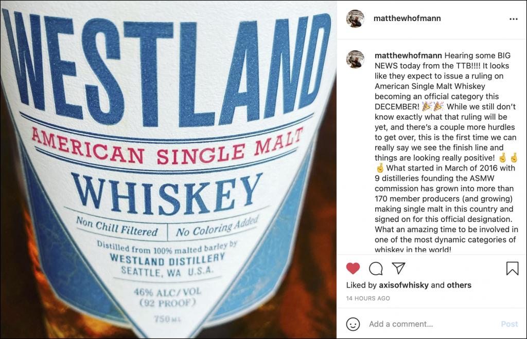 Matt Hofmann's Instagram post on the TTB's move to start creating a definition for American Single Malt Whisky. Image courtesy Instagram.